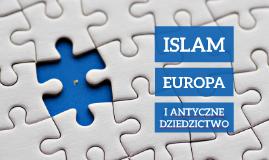 Islam, Europa i antyczne dziedzictwo