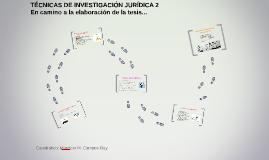 TÉCNICAS DE INVESTIGACIÓN JURÍDICA 2