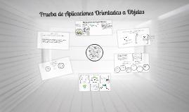 Copy of Prueba de Aplicaciones Orientadas a Objetos
