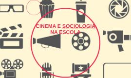 CINEMA E SOCIOLOGIA NA ESCOLA