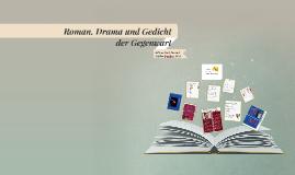 Roman, Drama und Gedicht der Gegenwart