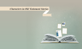 Characters in Old Testament Stories