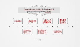 Copy of Comunicarea verticală și orizontală