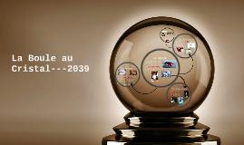 La Boule au Cristal---2039