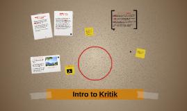 Intro to Kritik