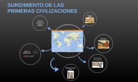 SURGIMIENTO DE LAS PRIMERAS CIVILIZACIONES