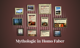 Mythologie in Homo Faber