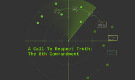A Call To Respect Truth