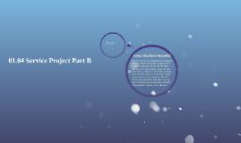 01.04 Service Project Part B