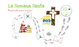 Semana Santa Mision Lasallista 2013