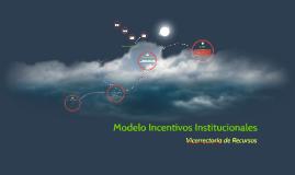 Modelo Incentivos Institucionales
