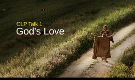 CFC CLP Talk 1 - God's Love
