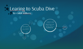 Learing to Scuba Dive