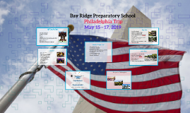 Bay Ridge Prep Philadelphia Trip