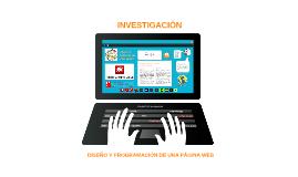 Investigación: Diseño y Programación de una Página Web