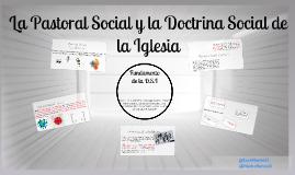 Pastoral Social y la Doctrina Social de la iglesia