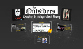 The Outsiders: Chapter 5 IND