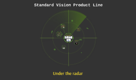 Standard Vision Product Line
