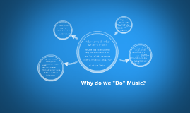 "Why do we ""Do"" Music: The Path"