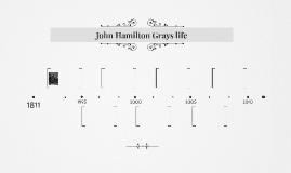 John Hamilton Grays life