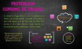 Copy of PREVENCION CONSUMO DE DROGAS
