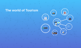 The world of Tourism