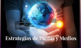 Copy of Estrategias de Pautas y Medios Publicitarios