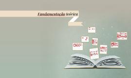 Copy of Fundamentação teórica