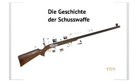 Geschichte der Schusswaffe