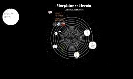 Morphine vs Heroine
