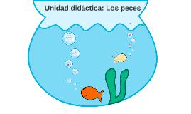 Unidad didáctica: Los peces