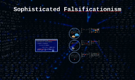 Philosophy of Science - Falsificationism II