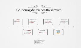 Gründung Deutsches Kaiserreich