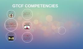 GTCF COMPETENCIES