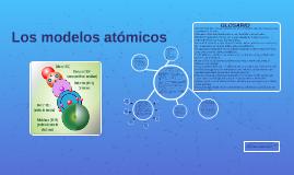Copy of Los modelos atomicos
