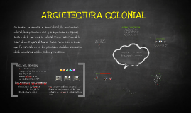 Copy of ARQUITECTURA COLONIAL