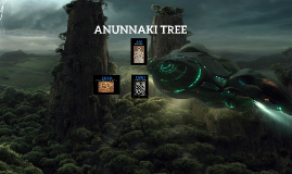 ANUNNAKI TREE
