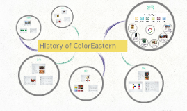 History of ColorEastern