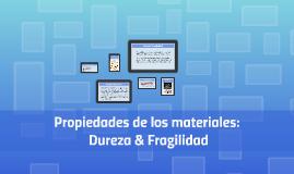 Copy of Conceptos Dureza & Fragilidad
