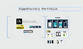HippoFactory LLC is currently working on the following proje