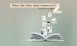 What's This About Common Core?