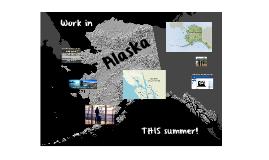 Spend the summer in Alaska
