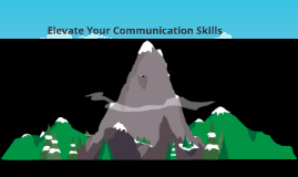 Copy of Elevating Your Communication Skills