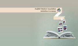 English Student Association Initiation Ceremony