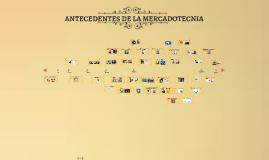 ANTECEDENTES DE LA MERCADOTECNIA