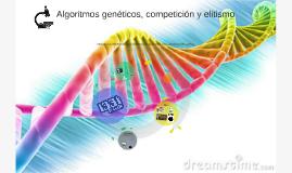 Algoritmos genéticos, competición y elitismo