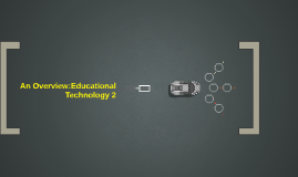 An Overview:Educational Technology 2