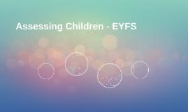 Assessing Children - EYFS