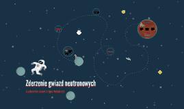 Zderzenie gwiazd neutronowych