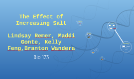 The Effect of Increasing Salt